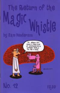 Return of the Magic Whistle #12