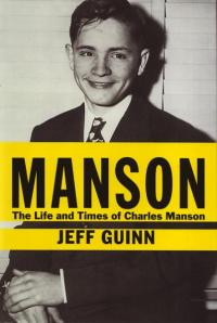 Manson the Life and Times of Charles Manson HC