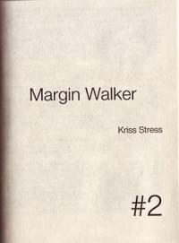 Margin Walker #2