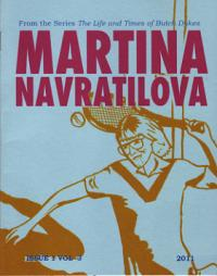 Martina Navratilova The Life and Times of Butch Dykes vol 3 #1