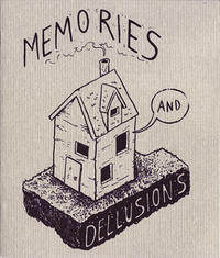 Memories and Delusions