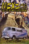 Mexico In the Rearview Mirror a Psychedelic Travelogue