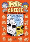 Milk and Cheese Dairy Products Gone Bad