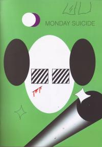 Monday Suicide