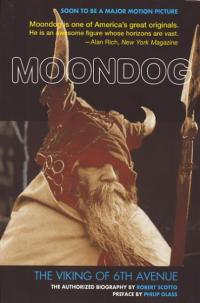 Moondog SC Viking of 6th Avenue Authorized Biography