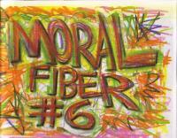 Moral Fiber #6