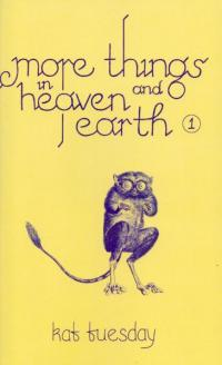 More Things in Heaven and Earth #1