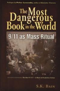 Most Dangerous Book in the World 9/11 as Mass Ritual