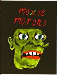 Moxie Morons