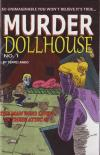 Murder Dollhouse #1 The Man Who Lived In Their Attic