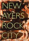New Ayers Rock City