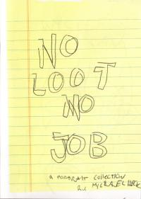 No Loot No Job Portrait Collection