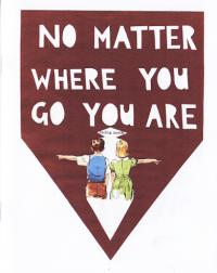 No Matter Where You Go You Are