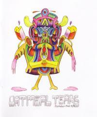 Oatmeal Tears