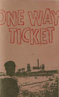 One Way Ticket #7 Lucky Number Seven