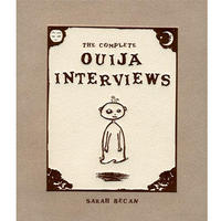 Complete Ouija Interviews