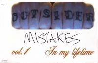 Outsider Mistakes #1 In My Lifetime