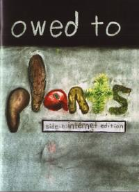 Owed to Plants Pocket Edition and Internet Edition