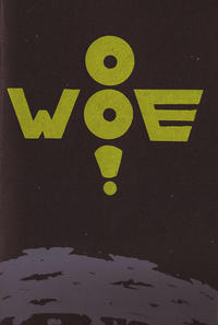 O Woe