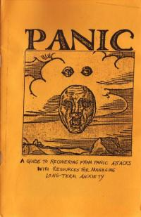 Panic Zine a Guide to Recovering from Panic Attacks with Resources from Managing Long term Recovery
