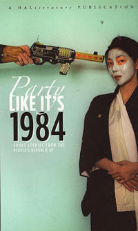 Party Like It's 1984 Shot Stories From the People's Republic of