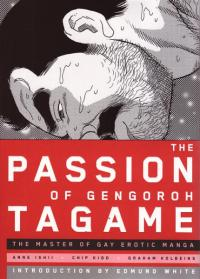 Passion of Gengoroh Tagame Master of Gay Erotic Manga