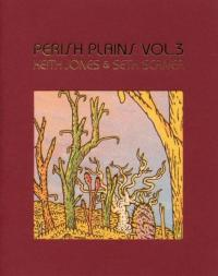 Perish Plains vol. 3