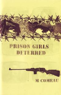 Prison Girls Deterred