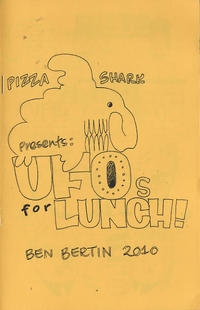 Pizza Shark Presents: UFOs for Lunch