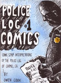 Police Log Comics #1 Comic Strip Interpretations of the Police Log of Carmel CA