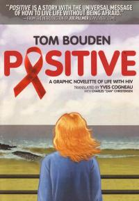 Positive Graphic Novelette of Life with HIV