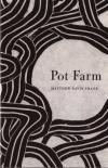 Pot Farm