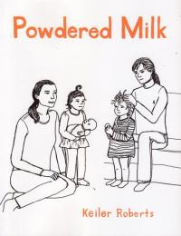 Powdered Milk Collected Stories