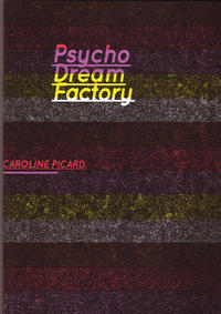 Psycho Dream Factory