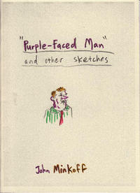 Purple Faced Man and Other Sketches