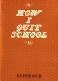 How I Quit School #1