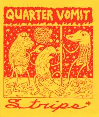 Quarter Vomit #3 Strips