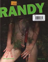 Randy #3 Stop Calling Me Names
