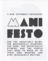 Raw, Extremely Necessary Manifesto