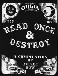 Read Once and Destroy