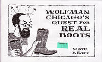 Wolfman Chicago&#039;s Quest For Real Boots
