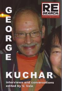 George Kuchar Interviews and Conversations