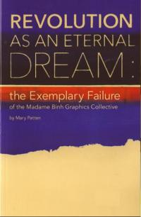 Revolution as an Eternal Dream the Exemplary Failure of the MBGC