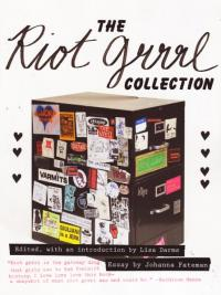 Riot Grrrl Collection