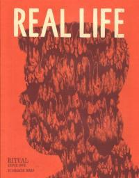 Ritual #1 Real Life