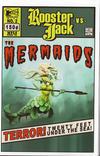 Rooster Jack #2 vs the Mermaids