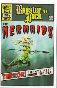 Rooster Jack #2 vs the Mermaids