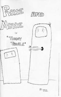Roxie and Moxie #1 Tummy Trouble