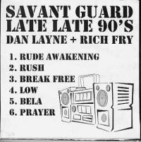 Savant Guard: Late Late 90's (CD)