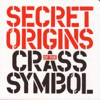 Secret Origins of the Crass Symbol